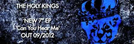 "The Holy Kings 'Can You Hear Me' 7"" EP Teaser - featured image"