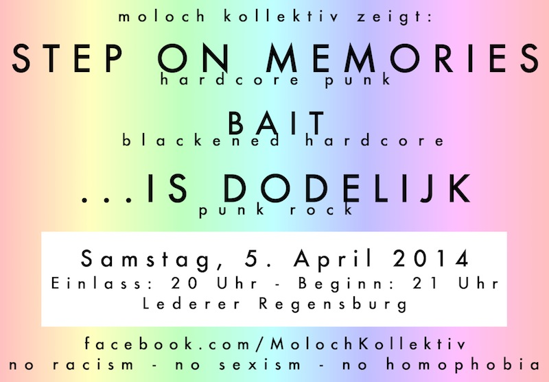 2014-04-05 Step On Memories + Bait + Is Dodelijk