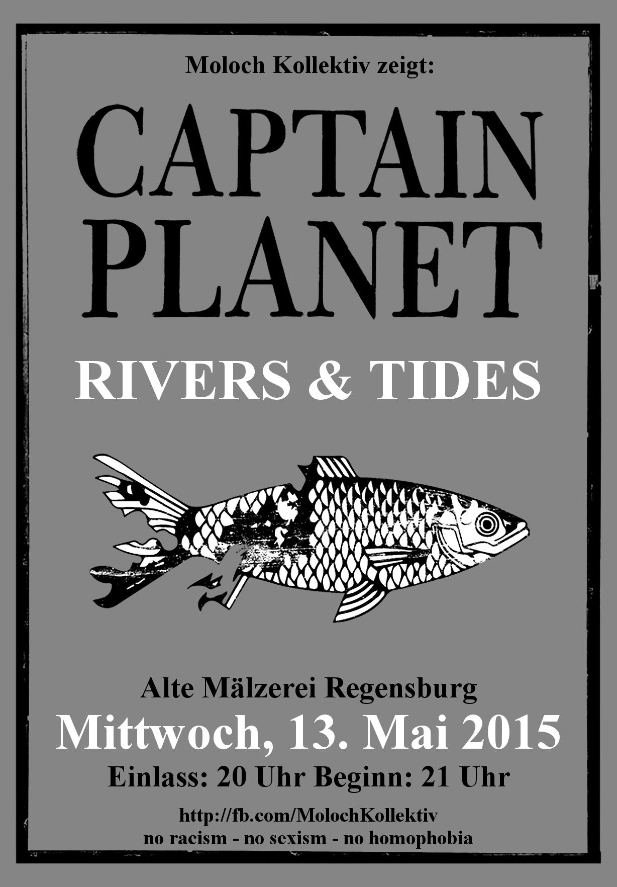 2015-05-13 Captain Planet + Rivers & Tides