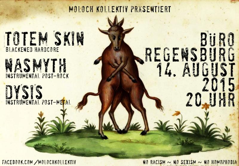 2015-08-14 Totem Skin + Dysis + Nasmyth + Moloch Kollektiv