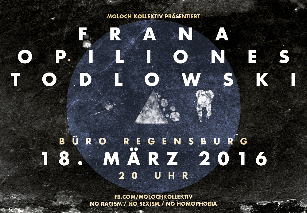 2016-03-18 Moloch Kollektiv + Frana + Todlowski + Opiliones