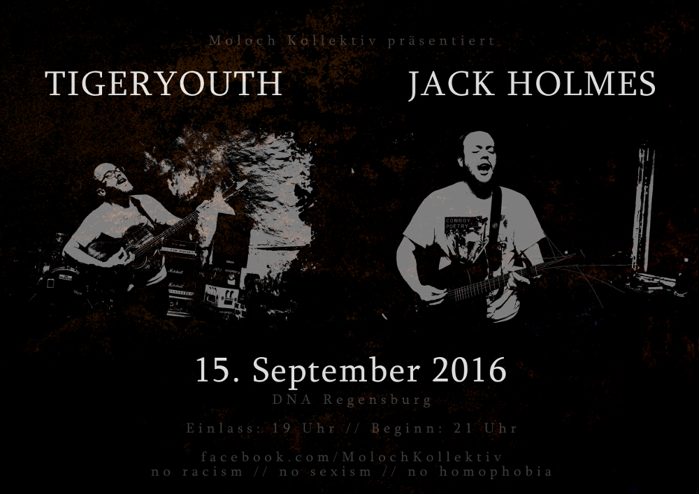 2016-09-15 tigeryouth + Jack Holmes + Moloch Kollektiv Flyer
